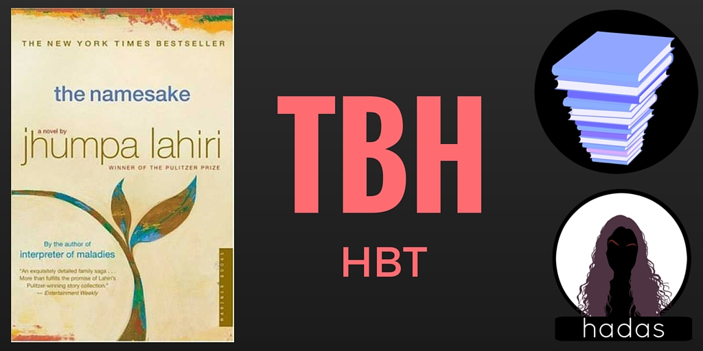 To Be Honest The Namesake Jhumpa Lahiri Book Review Book Quotes