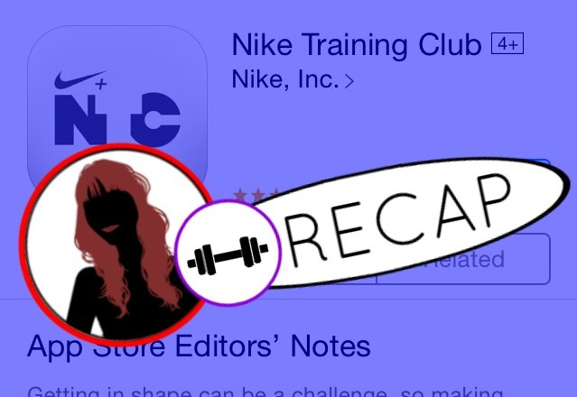 Nike Training Club App Recap