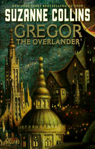 Underland Chronicles Gregor the Overlander Book Review
