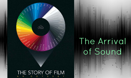the story of film the arrival of sound