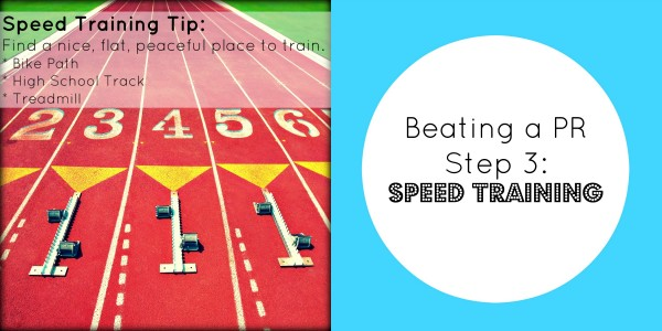Beating a pr speed training step 3