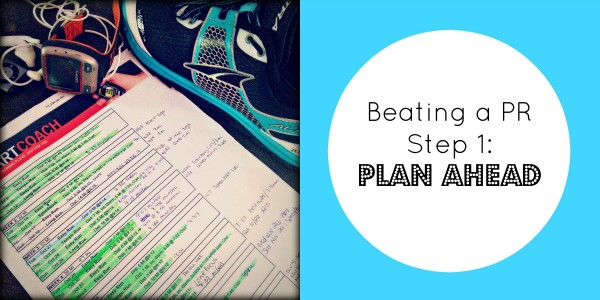 beating a pr step 1 plan ahead