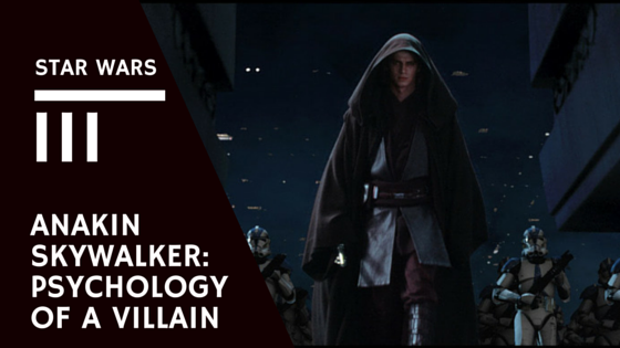 Psychology of a Villain Darth Vader
