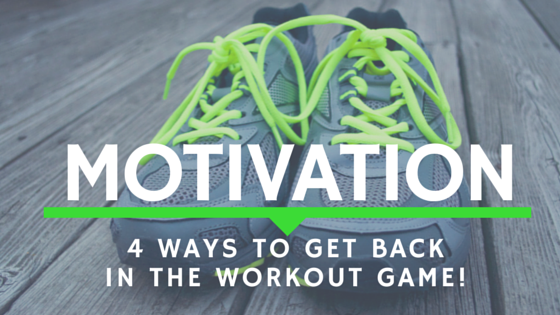 MOTIVATION 4 ways work out fitness