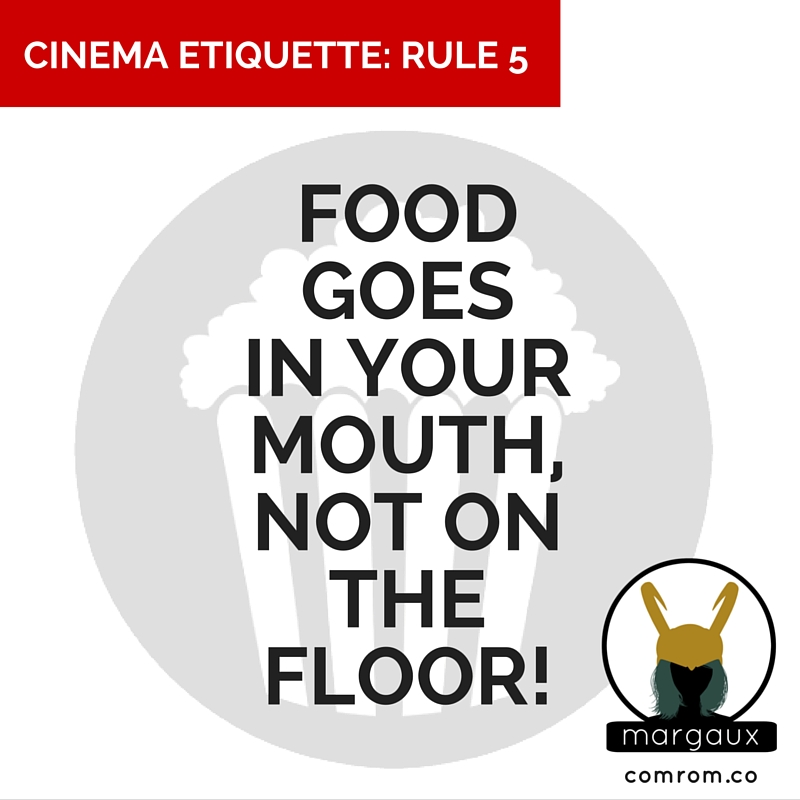 Cinema Etiquette phone off crimson peak movie theater food